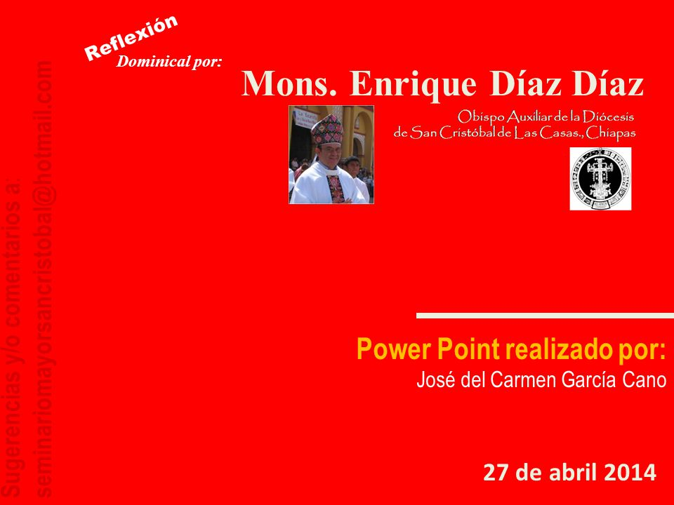 Mons. Enrique Díaz Díaz Power Point realizado por: