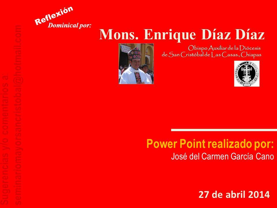 Mons. Enrique Díaz Díaz Power Point realizado por: