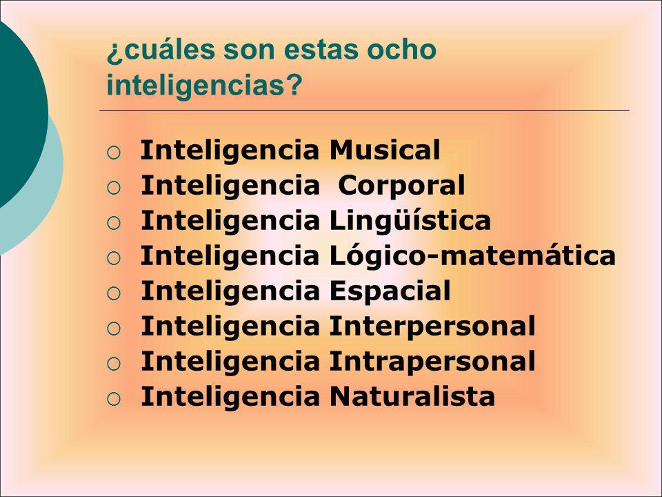 ¿cuáles son estas ocho inteligencias