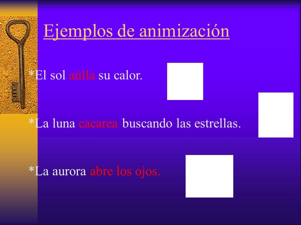 Ejemplos de animización