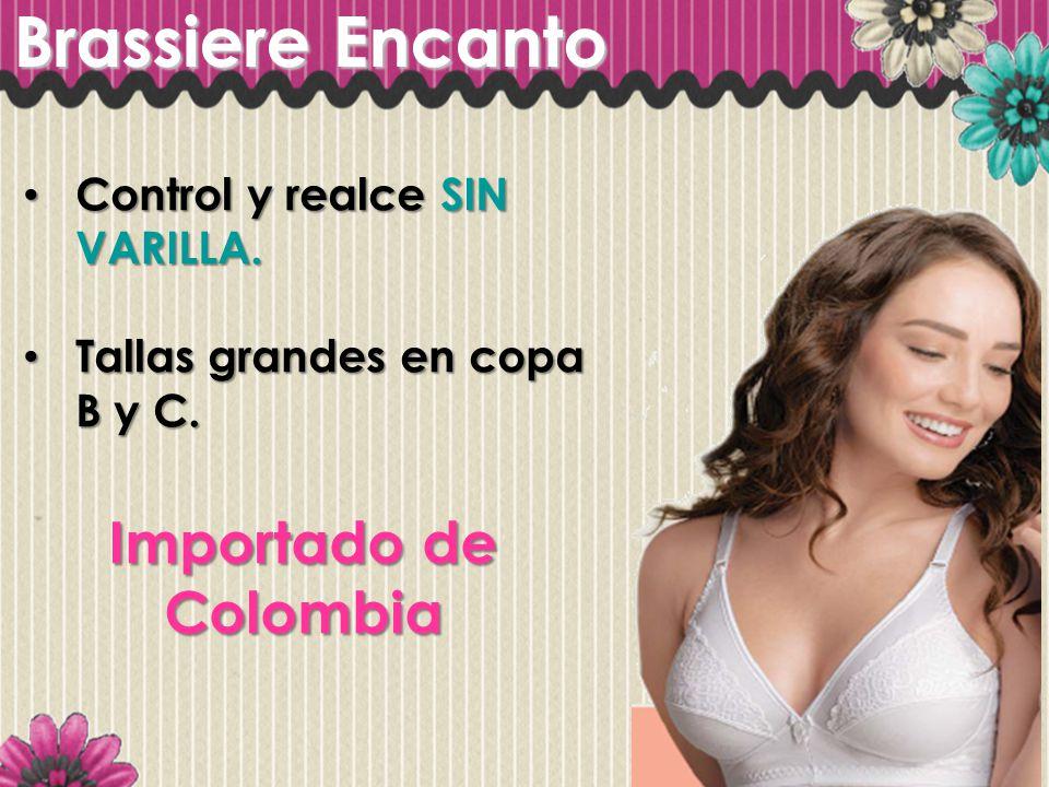 Brassiere Encanto Importado de Colombia Control y realce SIN VARILLA.