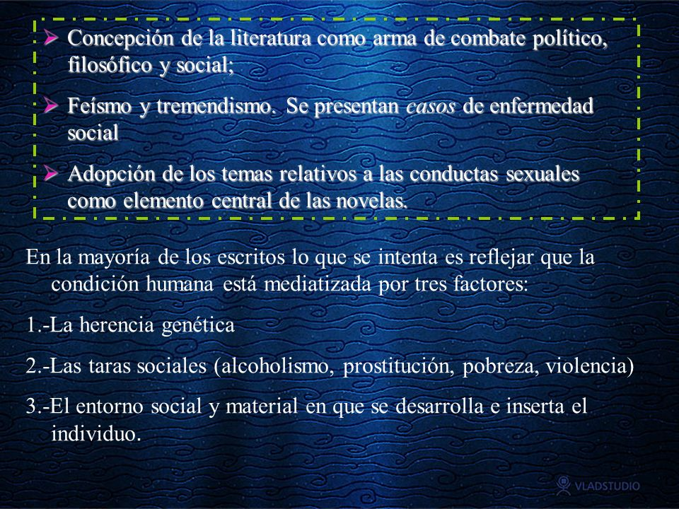 Concepción de la literatura como arma de combate político, filosófico y social;