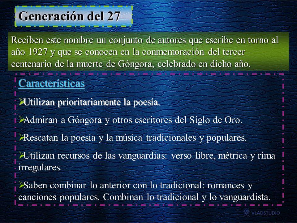Generación del 27 Características