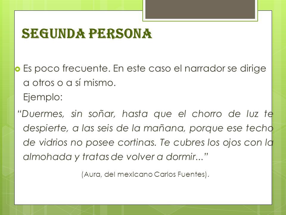 (Aura, del mexicano Carlos Fuentes).