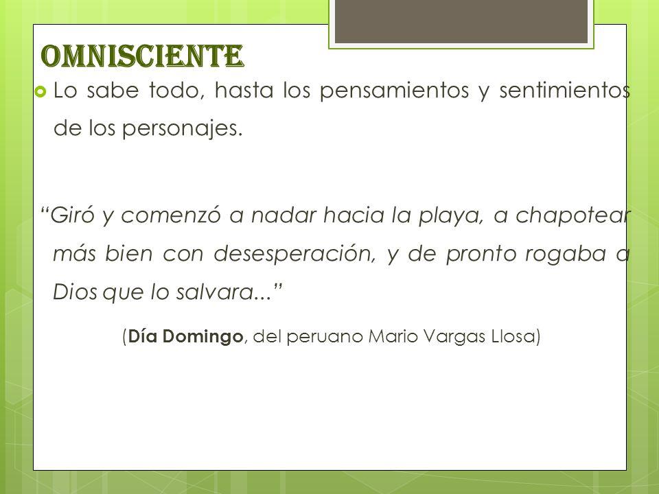(Día Domingo, del peruano Mario Vargas Llosa)