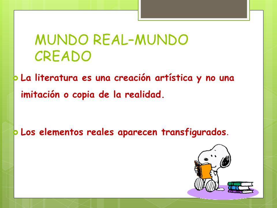 MUNDO REAL–MUNDO CREADO