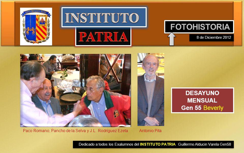 INSTITUTO PATRIA FOTOHISTORIA DESAYUNO MENSUAL Gen 55 Beverly