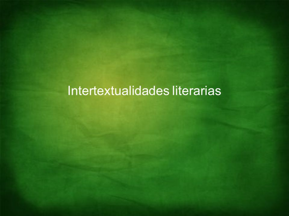 Intertextualidades literarias
