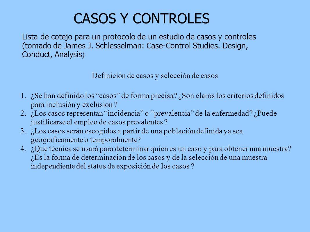 CASOS Y CONTROLESLista de cotejo para un protocolo de un estudio de casos y controles.