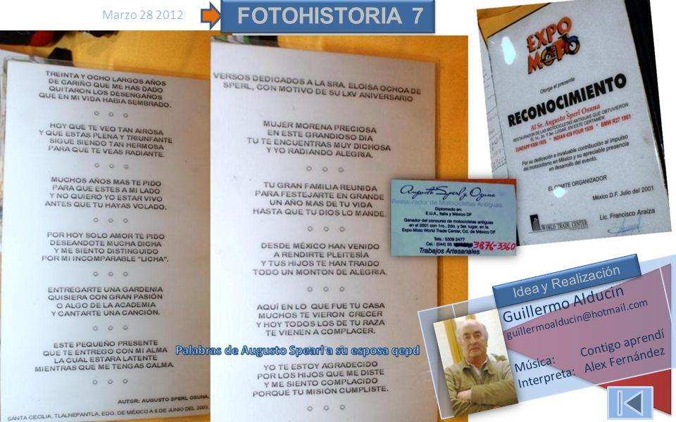 FOTOHISTORIA 7 Guillermo Alducin guillermoalducin@hotmail.com