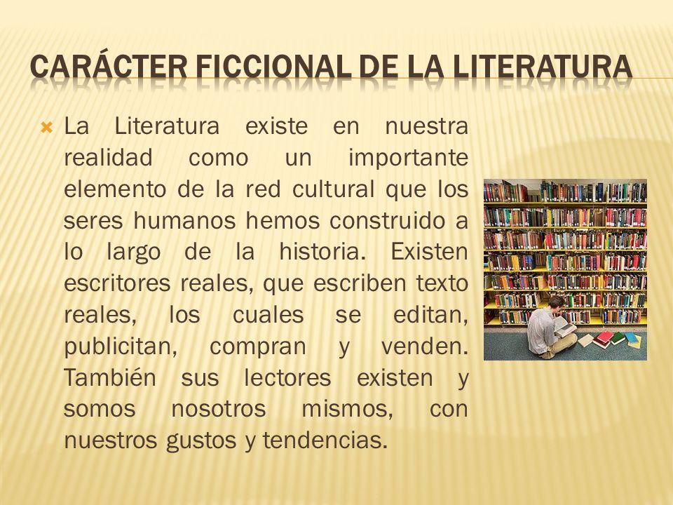 Carácter ficcional de la literatura