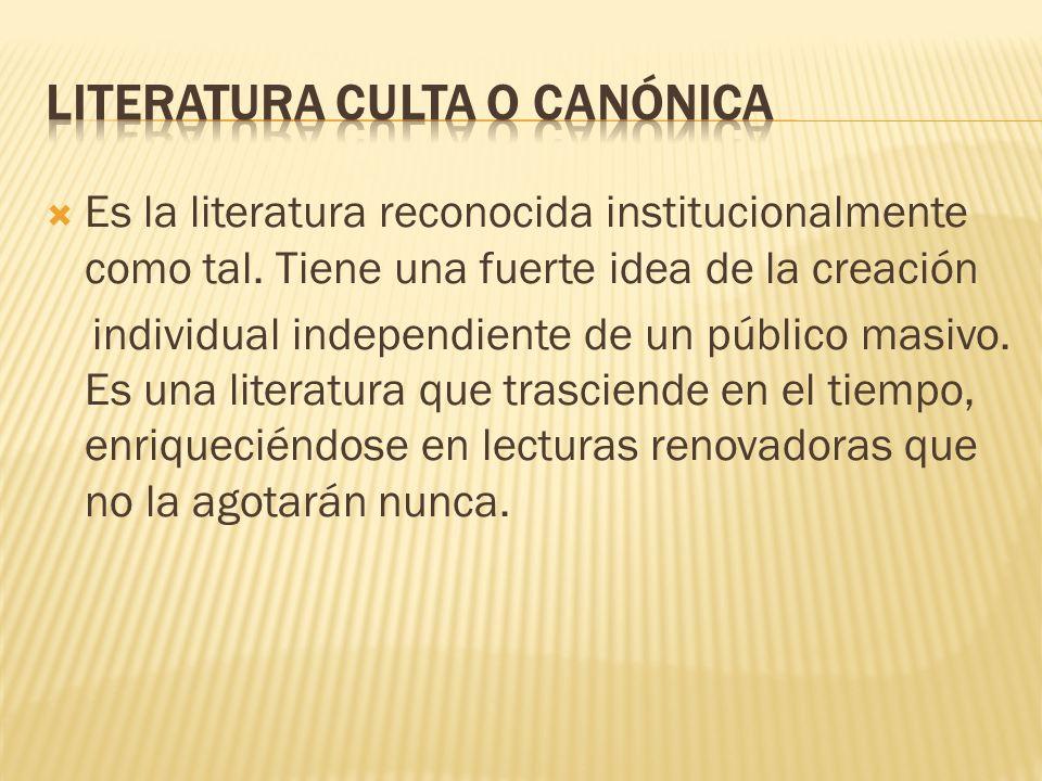 LITERATURA CULTA O CANÓNICA