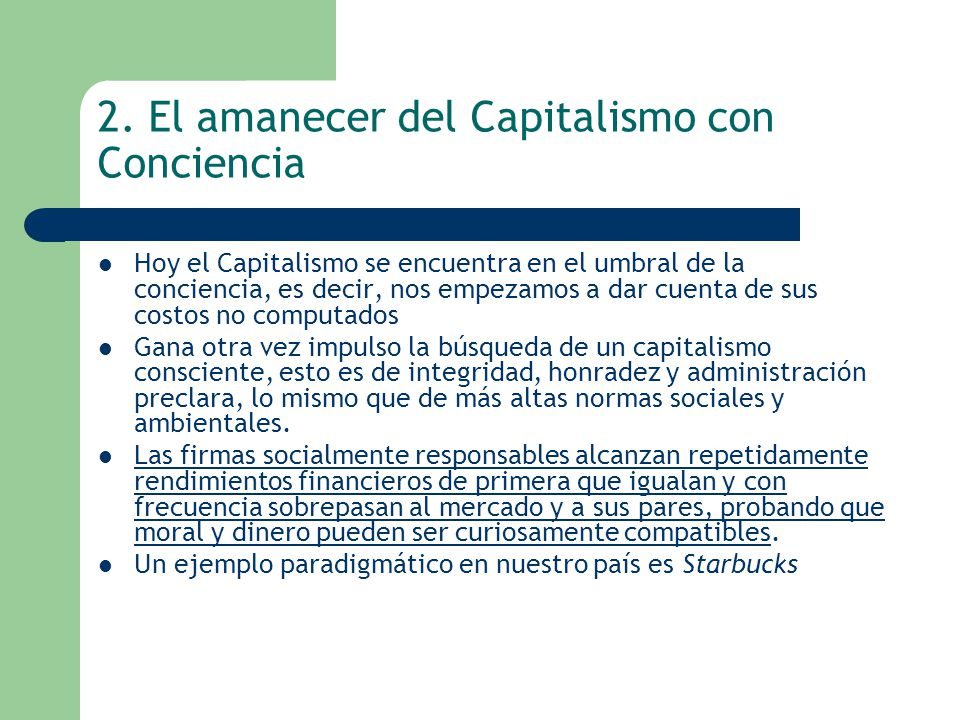 2. El amanecer del Capitalismo con Conciencia