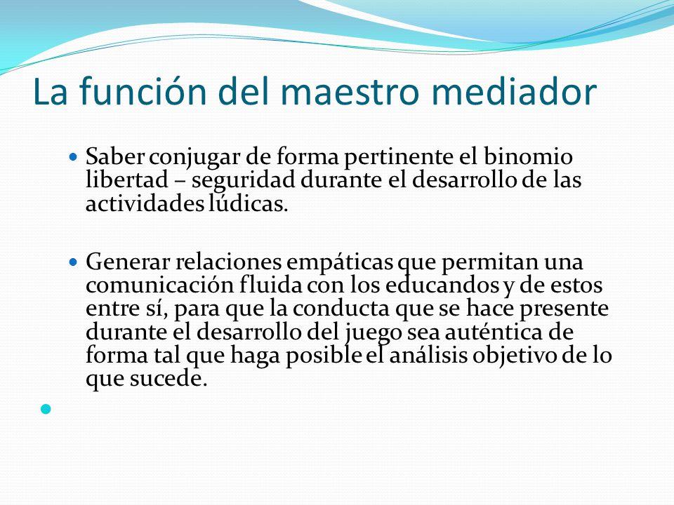 La función del maestro mediador