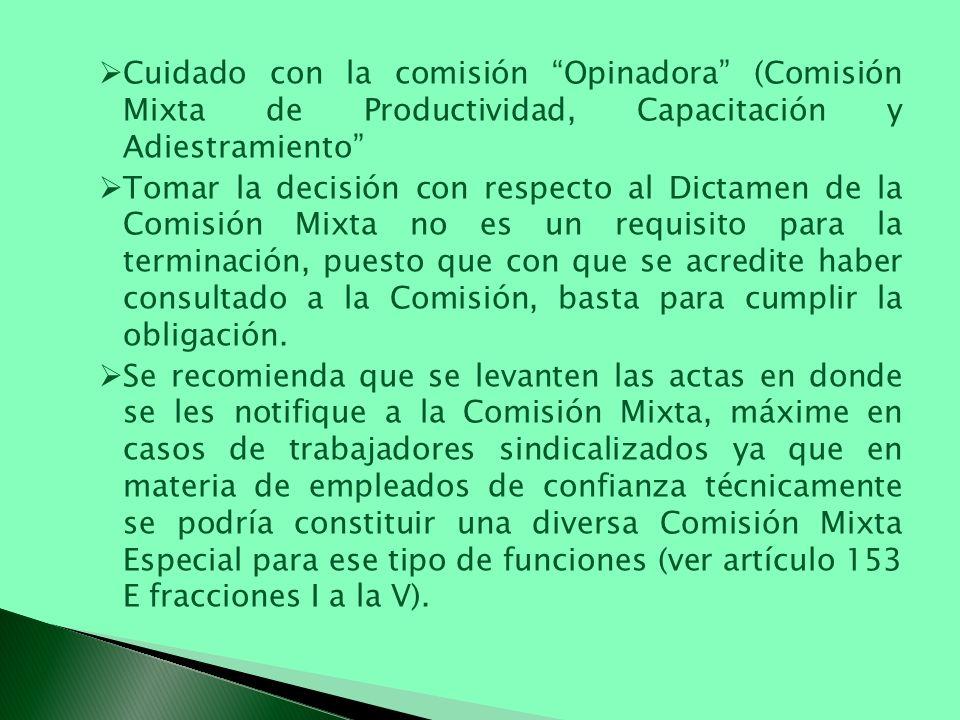 Cuidado con la comisión Opinadora (Comisión Mixta de Productividad, Capacitación y Adiestramiento