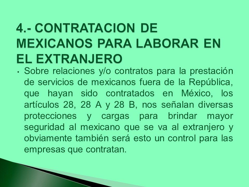 4.- CONTRATACION DE MEXICANOS PARA LABORAR EN EL EXTRANJERO