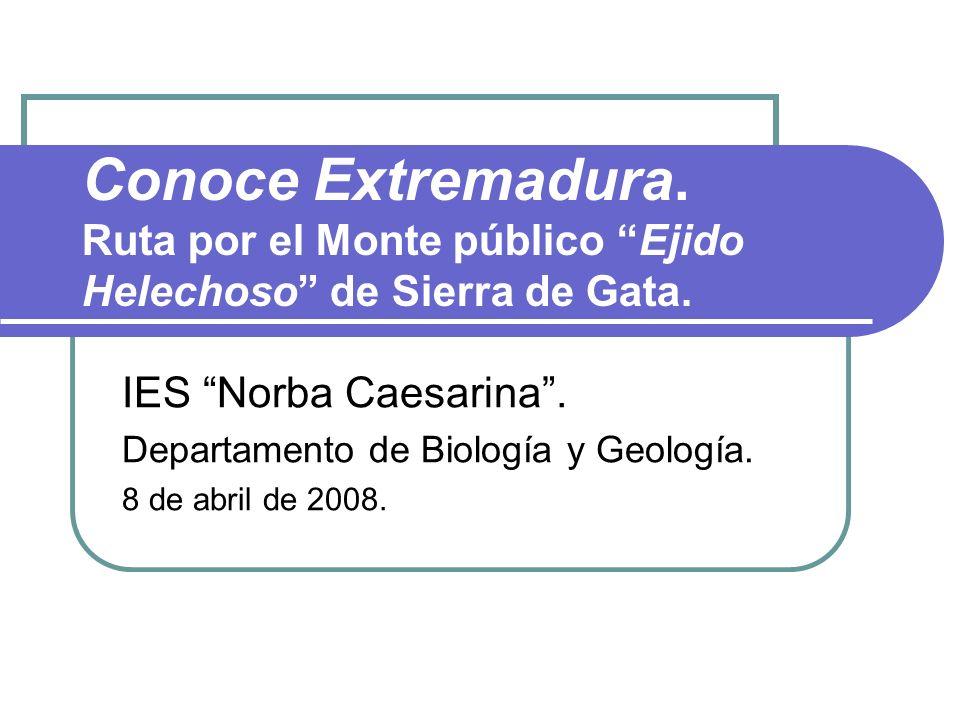 Conoce Extremadura. Ruta por el Monte público Ejido Helechoso de Sierra de Gata.