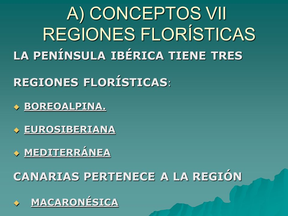 A) CONCEPTOS VII REGIONES FLORÍSTICAS