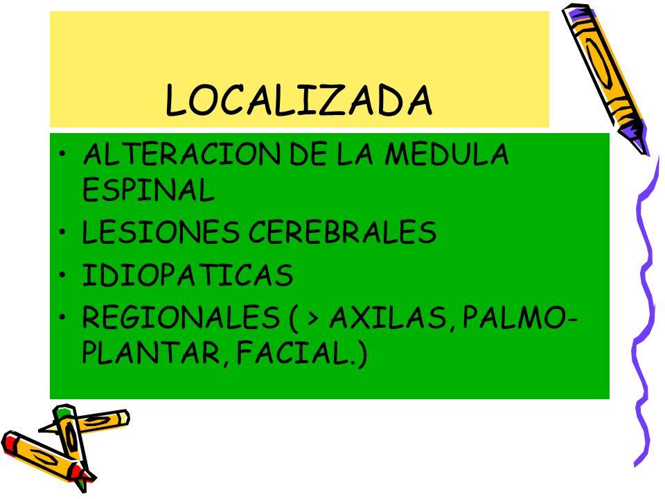 LOCALIZADA ALTERACION DE LA MEDULA ESPINAL LESIONES CEREBRALES