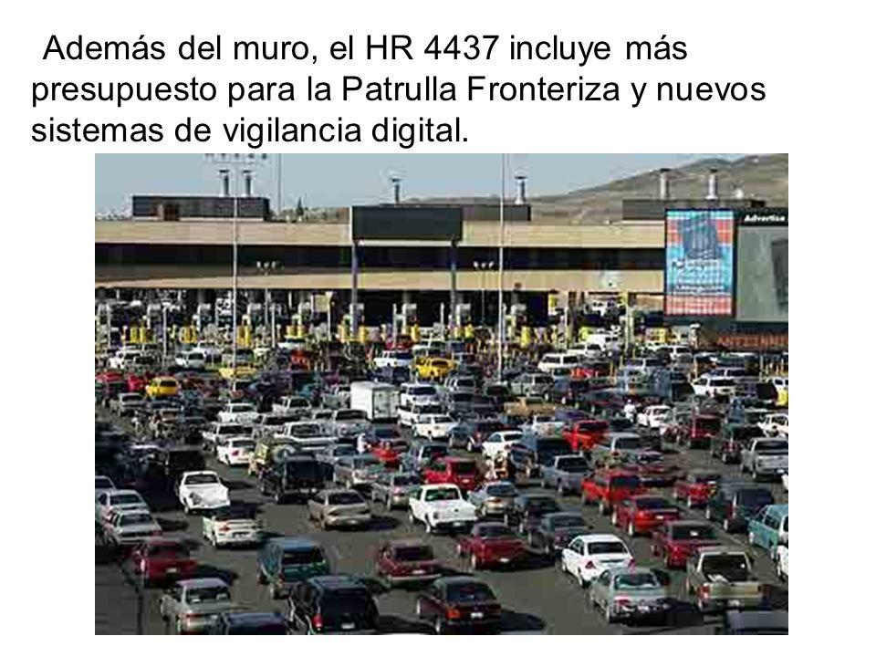 Además del muro, el HR 4437 incluye más