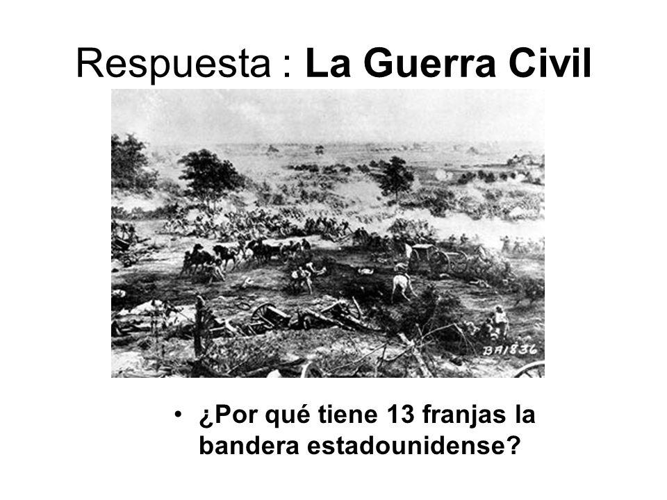 Respuesta : La Guerra Civil