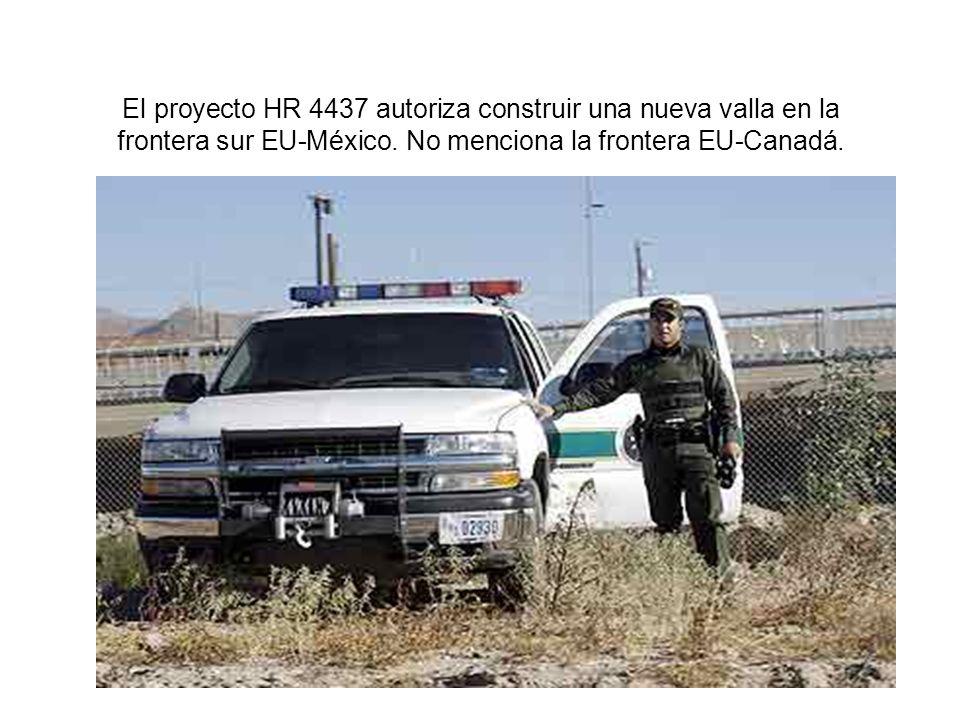El proyecto HR 4437 autoriza construir una nueva valla en la frontera sur EU-México.