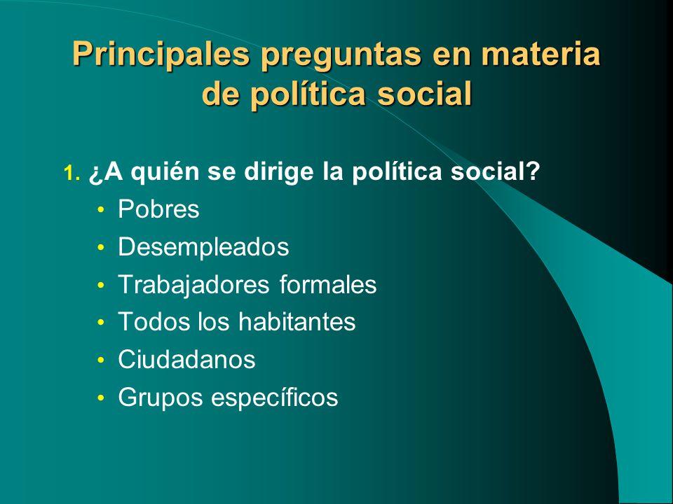 Principales preguntas en materia de política social