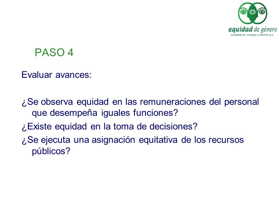 PASO 4 Evaluar avances: ¿Se observa equidad en las remuneraciones del personal que desempeña iguales funciones