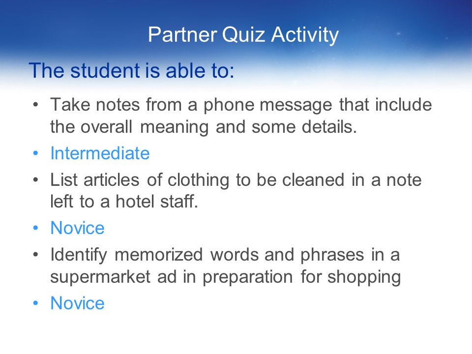 Partner Quiz Activity The student is able to:
