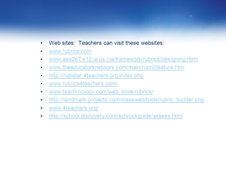 Web sites: Teachers can visit these websites: