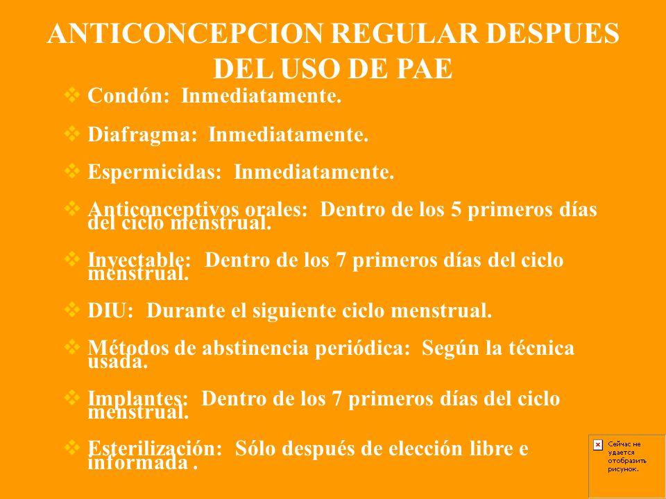 ANTICONCEPCION REGULAR DESPUES DEL USO DE PAE