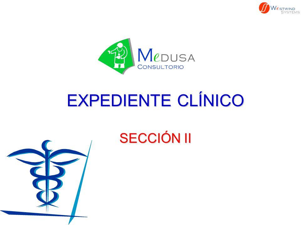 EXPEDIENTE CLÍNICO SECCIÓN II