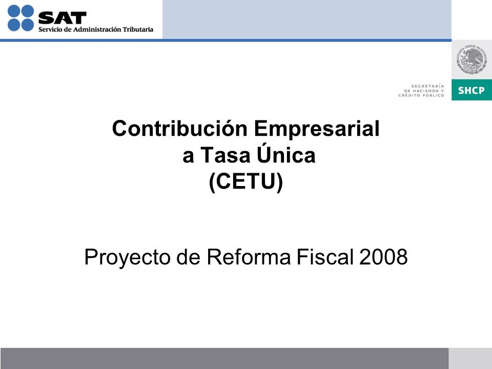 Contribución Empresarial a Tasa Única (CETU)