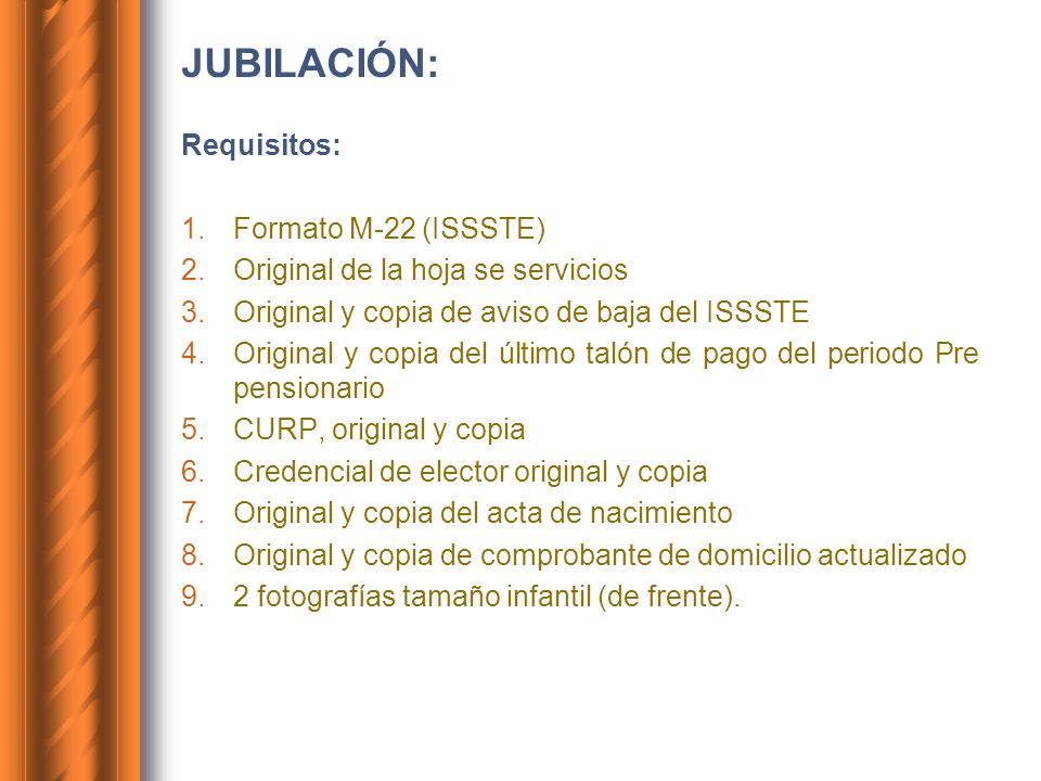 JUBILACIÓN: Requisitos: Formato M-22 (ISSSTE)
