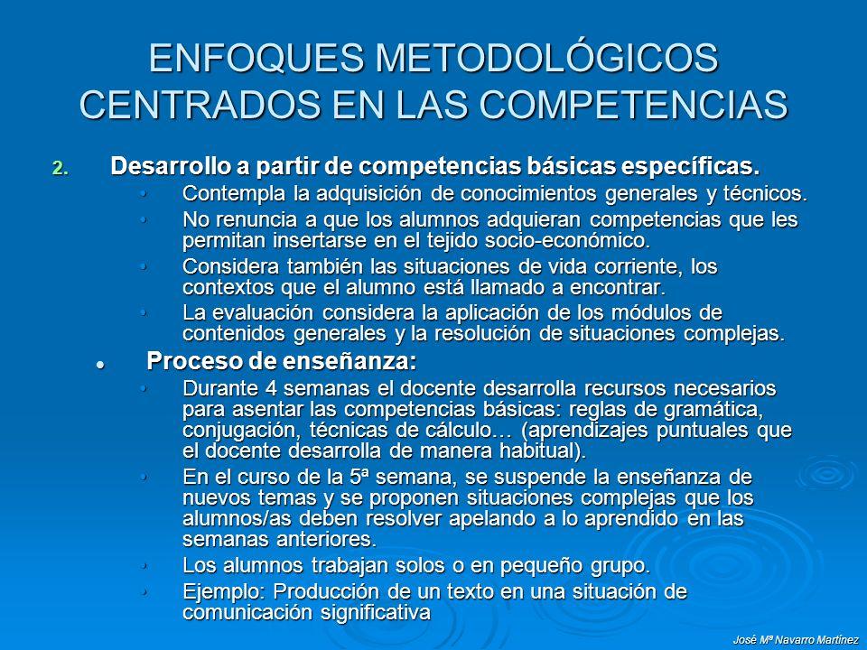 ENFOQUES METODOLÓGICOS CENTRADOS EN LAS COMPETENCIAS