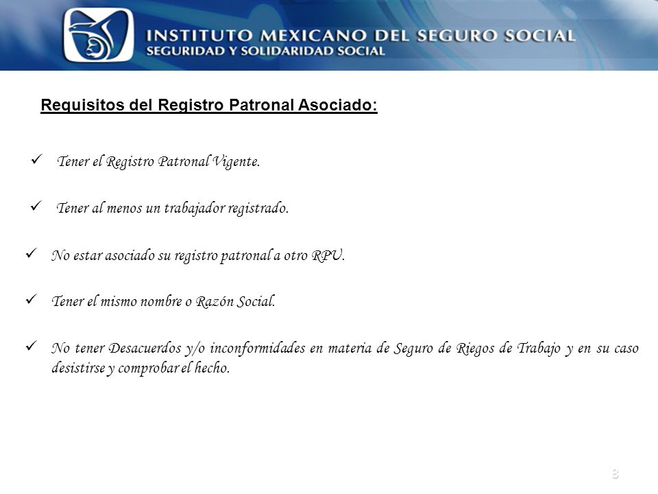Requisitos del Registro Patronal Asociado: