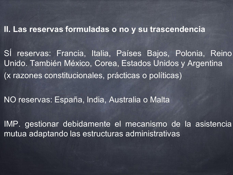 II. Las reservas formuladas o no y su trascendencia