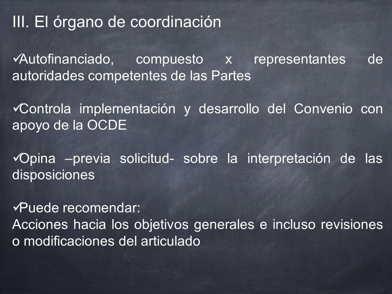 III. El órgano de coordinación