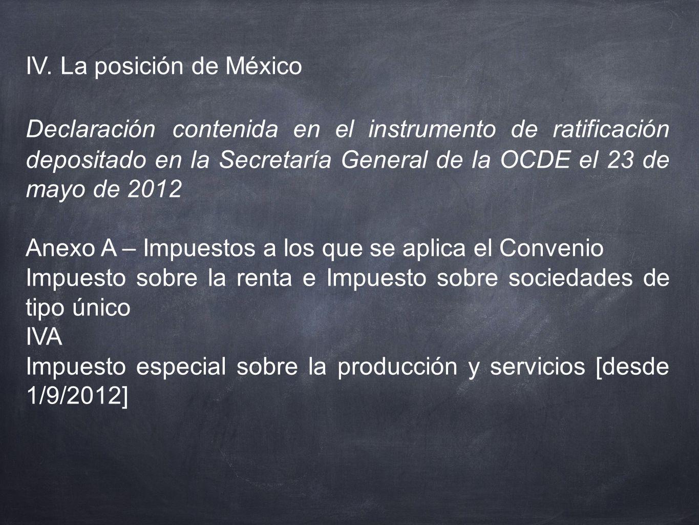 IV. La posición de México