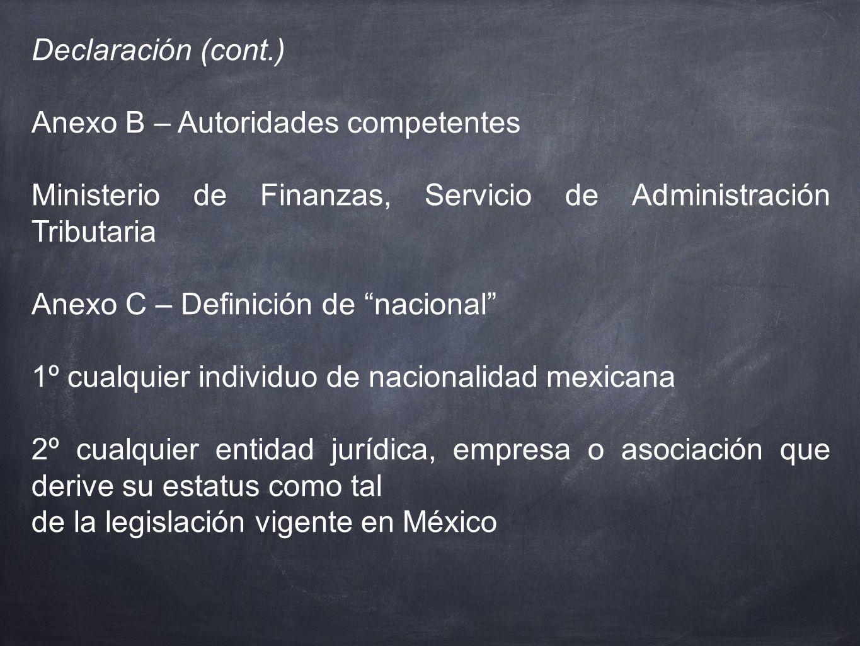 Declaración (cont.) Anexo B – Autoridades competentes. Ministerio de Finanzas, Servicio de Administración Tributaria.