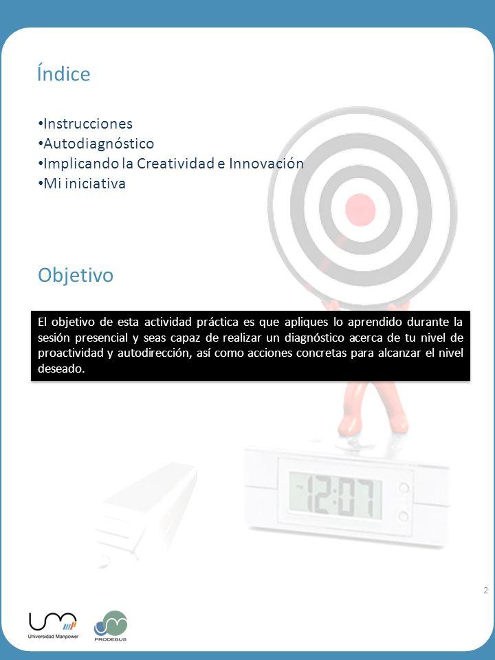 Índice Objetivo Instrucciones Autodiagnóstico