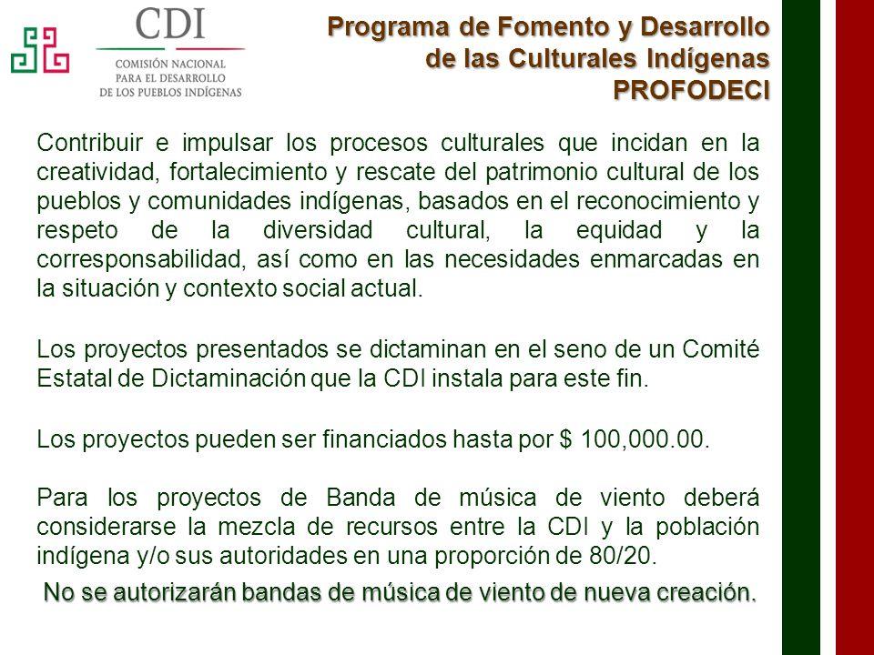 Programa de Fomento y Desarrollo de las Culturales Indígenas PROFODECI