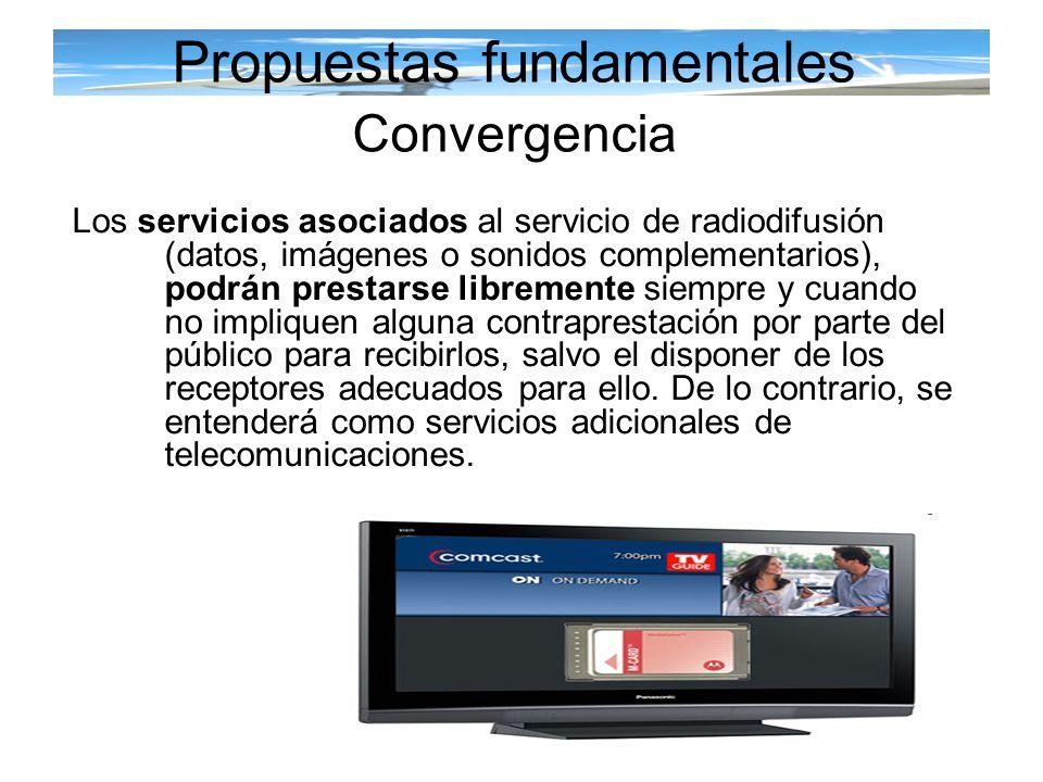 Propuestas fundamentales Convergencia