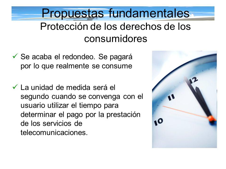 Propuestas fundamentales Protección de los derechos de los consumidores