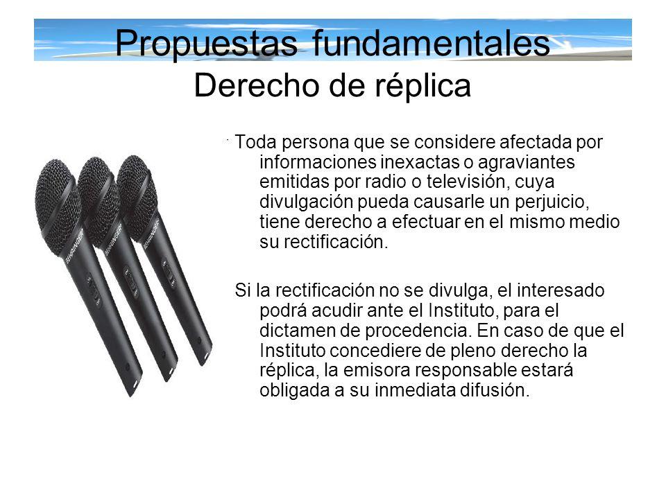 Propuestas fundamentales Derecho de réplica
