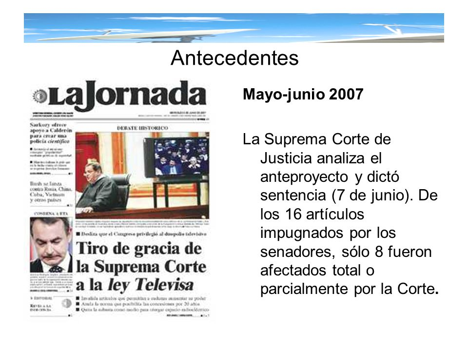 Antecedentes Mayo-junio 2007
