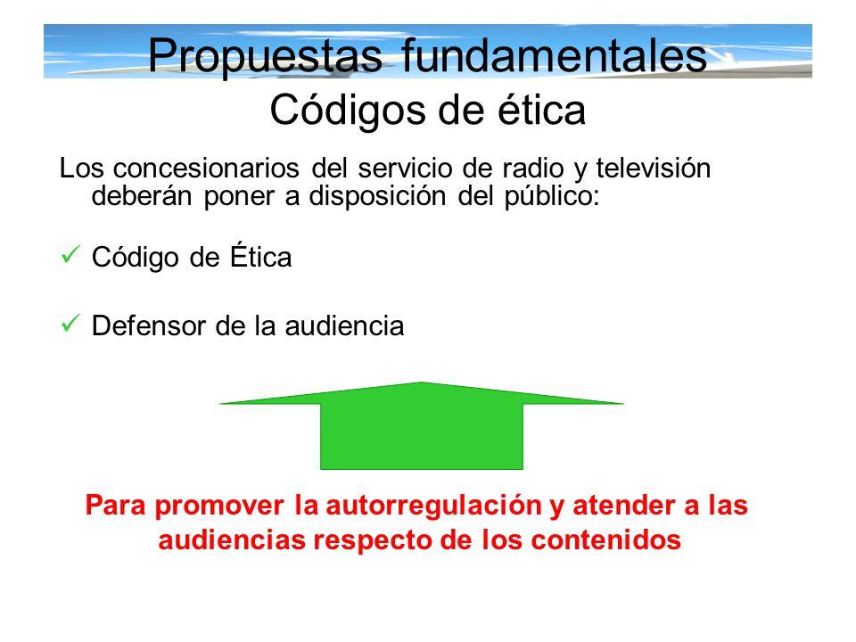 Propuestas fundamentales Códigos de ética