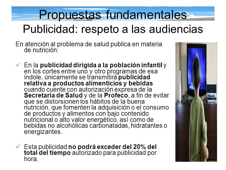 Propuestas fundamentales Publicidad: respeto a las audiencias