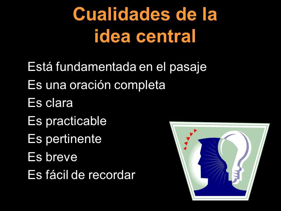 Cualidades de la idea central