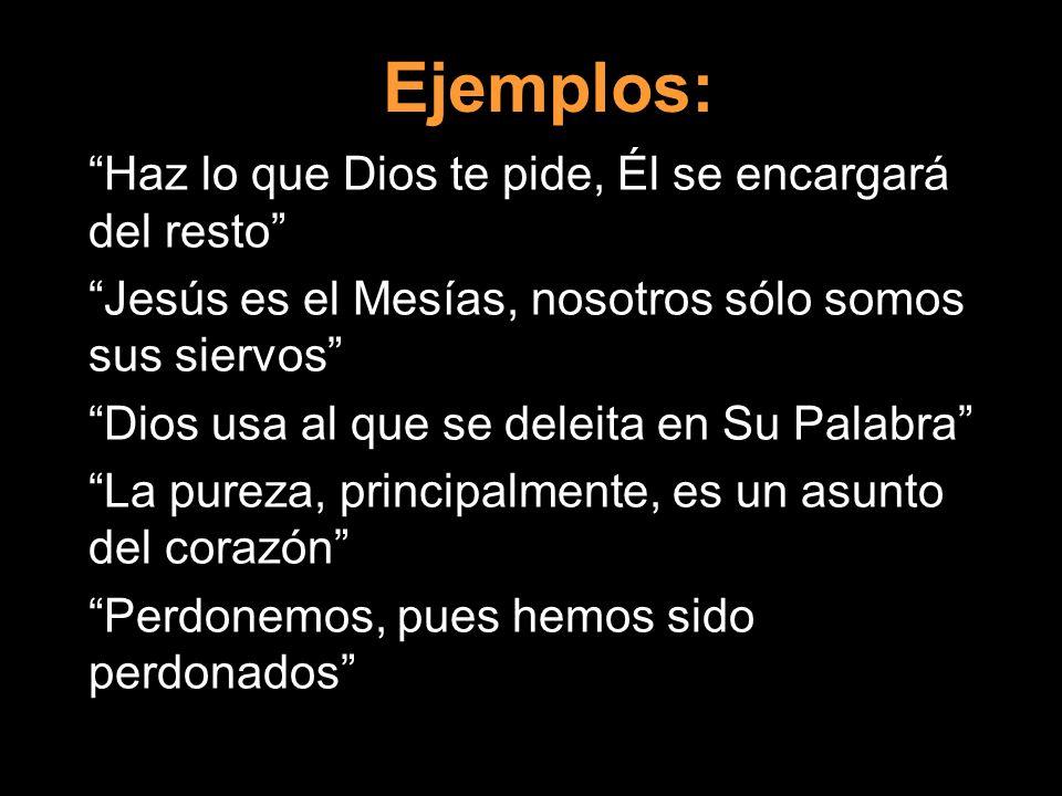 Ejemplos: Haz lo que Dios te pide, Él se encargará del resto